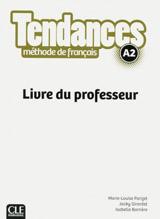 Tendances A2 - Livre du professeur