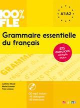 100% FLE Grammaire Essentielle Du Francais A1-A2 - Livre + CD