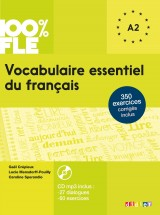 100% FLE Vocabulaire essentiel du francais A1-A2 + CD