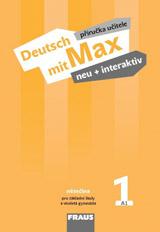 Deutsch mit Max neu + interaktiv 1 Pøíruèka uèitele
