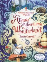 Illustrated Originals Alice´s Adventures in Wonderland