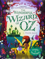 Illustrated Originals The Wonderful Wizard of Oz