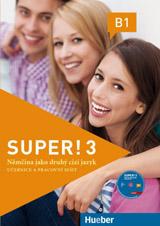 Super! 3 Kursbuch + Arbeitsbuch mit CD zum Arbeitsbuch CZ