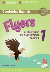 Cambridge English Young Learners 1 for revised exam from 2018 Flyers Student´s Book