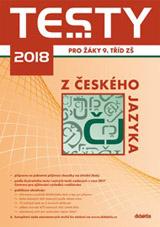 Testy 2018 z èeského jazyka pro žáky 9. tøíd ZŠ