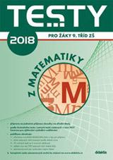 Testy 2018 z matematiky pro žáky 9. tøíd ZŠ