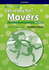 Get Ready for (2nd Edition - 2018 Exam) Movers Teacher´s Book with Classroom Presentation Tool