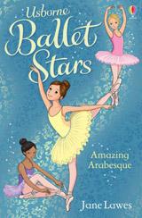 Amazing Arabesque (Ballet Stars)