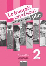 Le francais ENTRE NOUS plus 2 pracovní sešit