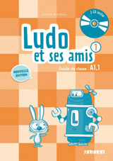 Ludo et ses amis 1 niveau A1.1 pøíruèka pro uèitele + 2CD