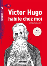 Mondes en VF - Victor Hugo habite chez moi /A1/