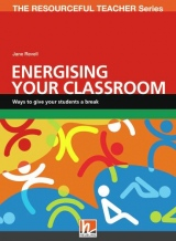 RESOURCEFUL TEACHER SERIES Energising your classroom