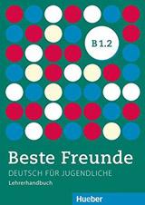 Beste Freunde B1/2 Lehrerhandbuch