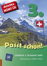 Passt schon! 3. Nìmèina pro SŠ - Uèebnice a pracovní sešit