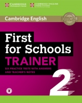 First for Schools Trainer 2 Six Practice Tests with answers and Teacher's Notes with Audio
