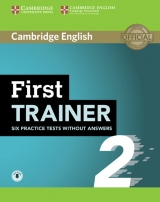 First Trainer (FCE) 2 Six Practice Tests without Answers with Audio Download