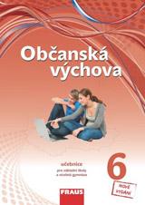 Obèanská výchova 6 pro ZŠ a VG /nová generace/ upravené vydání uèebnice