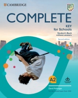 Complete Key for Schools for revised exam from 2020 Student´s Book without answers with Online Practice