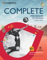Complete Preliminary for Schools (2020 Exam) Teacher´s Book with Downloadable Resource Pack