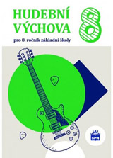 Hudební výchova pro 8. roèník ZŠ