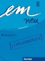 em neu 2008 Brückenkurs Lehrerhandbuch