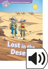 Oxford Read and Imagine 4 Lost in the Desert with MP3 Pack