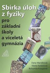 Sbírka úloh z fyziky pro ZŠ a víceletá gymnázia (kniha + CD)