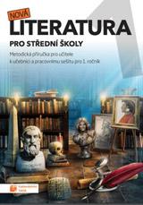 Nová literatura pro 1. roèník SŠ - metodická pøíruèka