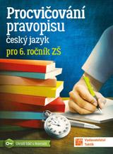 Procvièování pravopisu - èeský jazyk pro 6. roèník