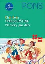 Písnièky pro dìti (Chantons) - Francouzština