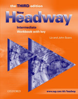 New Headway Intermediate Third Edition (new ed.) WORKBOOK with KEY