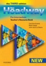 New Headway Pre-Intermediate Third Edition (new ed.) Teacher´s Resource Book