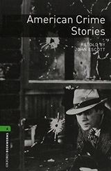 New Oxford Bookworms Library 6 American Crime Stories Audio CD Pack
