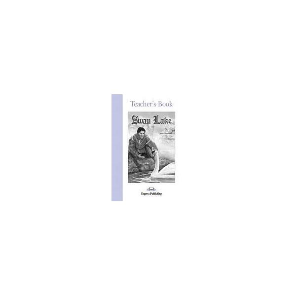 Graded Readers 2 Swan Lake - Teacher´s Book