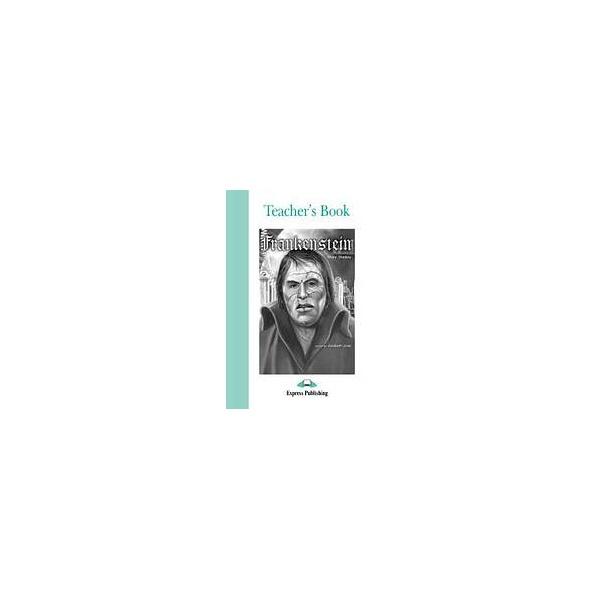 Graded Readers 3 Frankenstein - Teacher´s Book