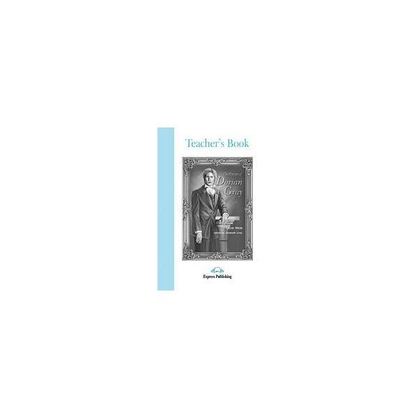 Graded Readers 4 Portrait Dorian Gray - Teacher´s Book