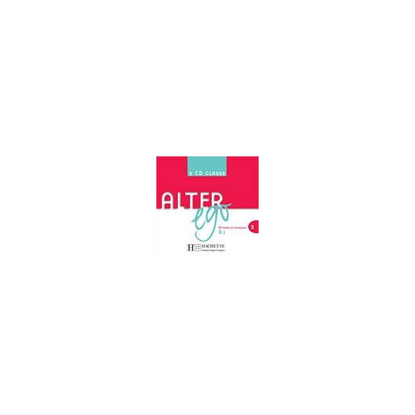 ALTER EGO 3 AUDIO CD CLASSE /2/