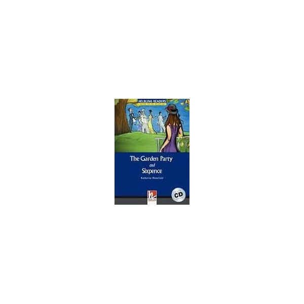 HELBLING READERS Blue Series Level 4 The Garden Party + Audio CD (Katherine Mansfield)