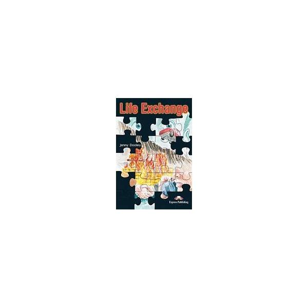 Graded Readers 3:Life Exchange - Reader