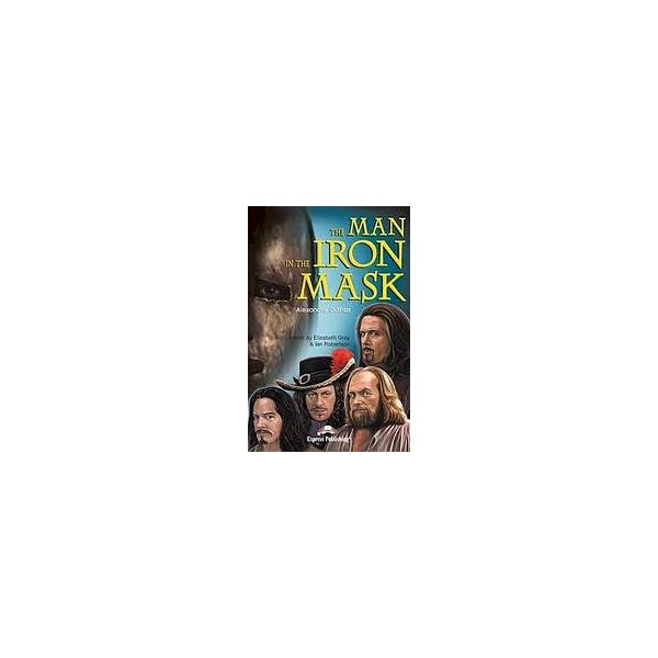 Graded Readers 5 Man in the Iron Mask - Reader