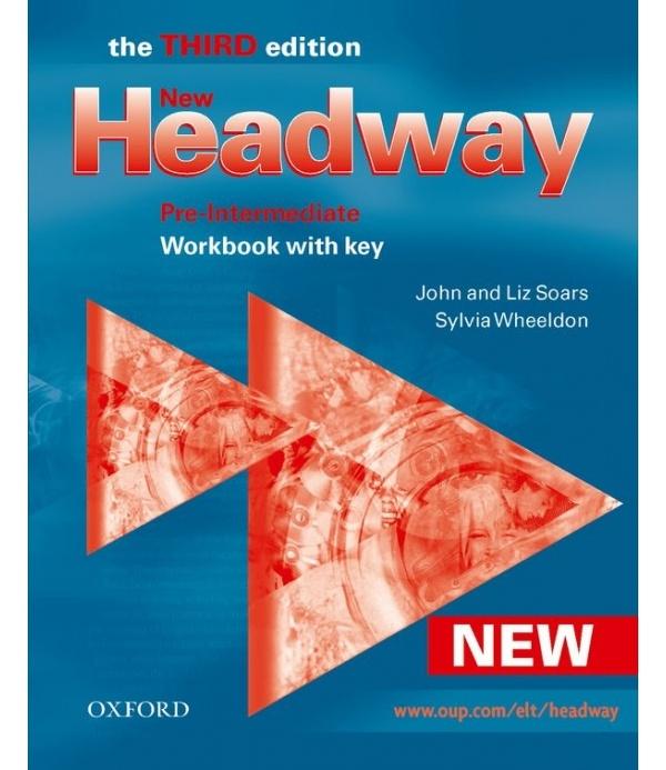 New Headway Pre-Intermediate Third Edition (new ed.) WORKBOOK WITH KEY