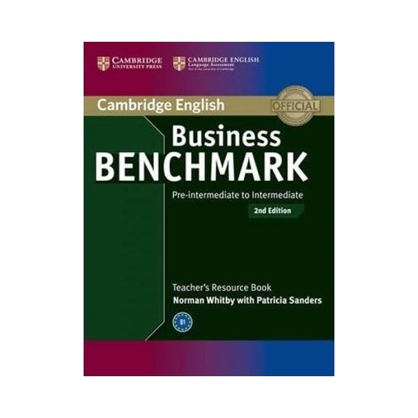 Business Benchmark Pre-Intermediate to Intermediate (2nd Edition) BULATS and Business Preliminary Teacher´s Resource Book