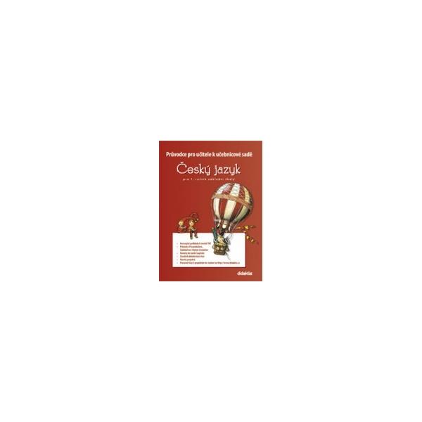 Průvodce k učebnicím českého jazyka (1. roč. ZŠ) - nový