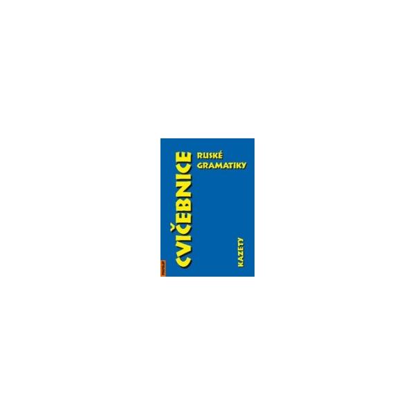 Cvičebnice ruské gramatiky - kazety