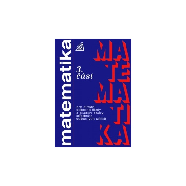 Matematika pro SOŠ a studijní obory SOU, 3.část