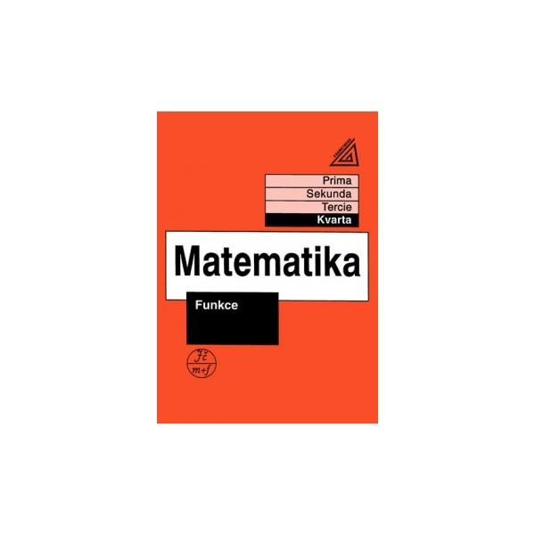 Matematika pro nižší ročníky víceletých gymnázií - Funkce