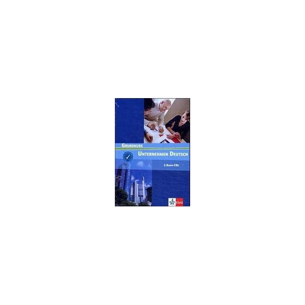 Unternehmen Deutsch Grundkurs. 2 Audio CD