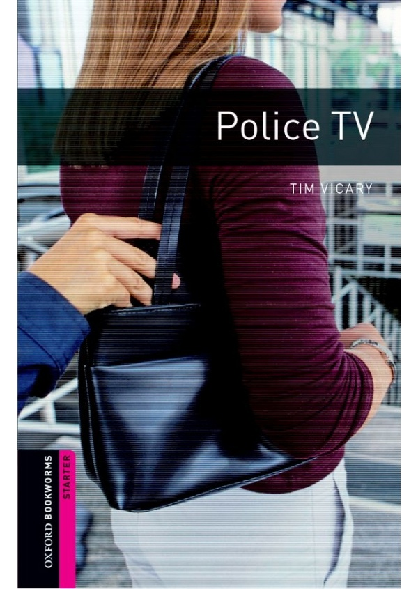 New Oxford Bookworms Library Starter Police T.V.
