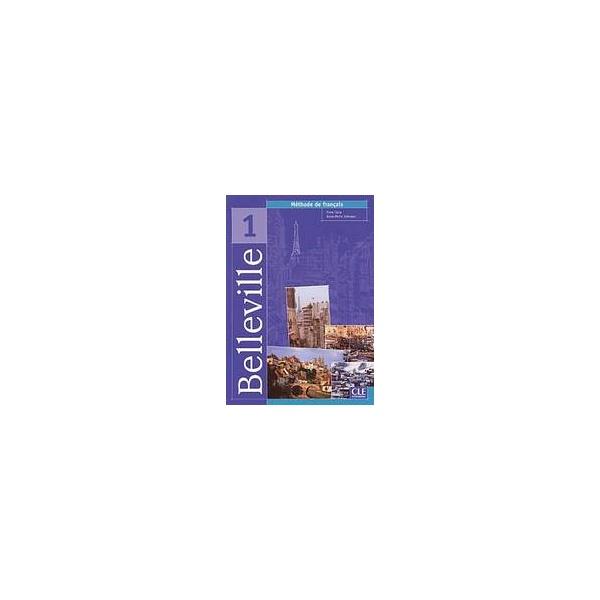 Belleville 1 livre de l´éleve