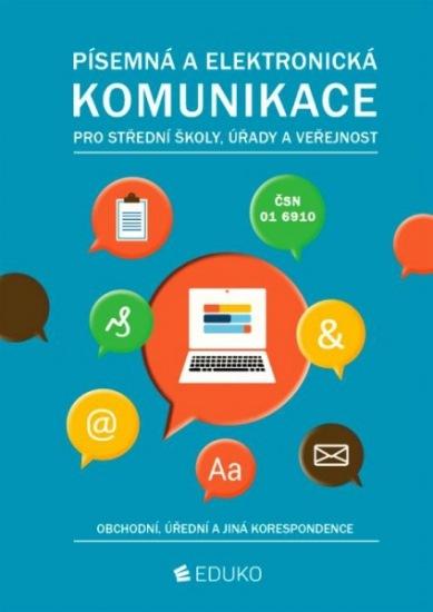 Písemná a elektronická komunikace pro SŠ, úøady a veøejnost